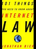 101 Things You Need to Know about Internet Law