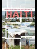 Humanitarian Aftershocks in Haiti