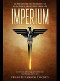Imperium: la philosophie de l'histoire et de la politique, traduction française: la philosophie de l'histoire et de la politique