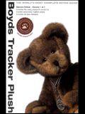 Boyds Tracker Plush: 2nd Edition Volume 1 of 2
