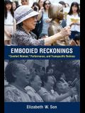 Embodied Reckonings: comfort Women, Performance, and Transpacific Redress