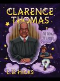 Clarence Thomas: The Things He Learned