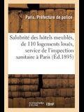 Salubrité Des Hôtels Meublés Et de 110 Logements Loués, Service de l'Inspection Sanitaire À Paris