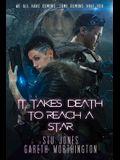 It Takes Death to Reach a Star, 1