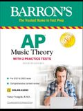 AP Music Theory: With 2 Practice Tests