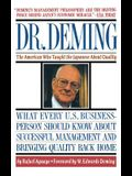 Dr. Deming: The American Who Taught the Japanese about Quality the American Who Taught the Japanese about Quality