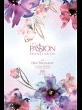 The Passion Translation New Testament (2020 Edition) Passion in Plum: With Psalms, Proverbs and Song of Songs