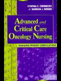 Advanced and Critical Care Oncology Nursing: Managing Primary Complications