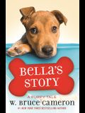 Bella's Story: A Puppy Tale
