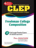 CLEP Freshman College Composition (Rea) - The Best Test Prep for the CLEP Exam