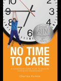 No Time to Care: A Leadership Game Plan to Ensure Caregiver Engagement