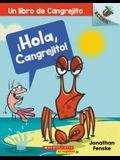¡Hola, Cangrejito! (Hello, Crabby!), 1: Un Libro de la Serie Acorn