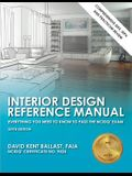 Interior Design Reference Manual: Everything You Need to Know to Pass the Ncidq(r) Exam