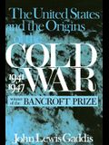 The United States and the Origins of the Cold War, 1941-1947