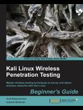 Kali Linux Wireless Penetration Testing Beginner's Guide