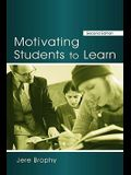Motivating Students to Learn (2nd Edition)
