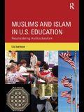 Muslims and Islam in U.S. Education: Reconsidering Multiculturalism