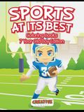 Sports at Its Best - Coloring Books 7 Year Old Boy Edition