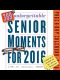 389 Unforgettable Senior Moments for 2016