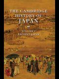 The Cambridge History of Japan V1