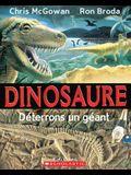Dinosaure: D?terrons Un G?ant