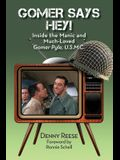 Gomer Says Hey! Inside the Manic and Much-Loved Gomer Pyle, U.S.M.C.