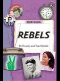 1960's the: Rebels