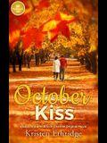 October Kiss: Based on the Hallmark Channel Original Movie