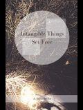 Intangible Things Set Free