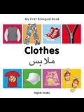 My First Bilingual Book-Clothes (English-Arabic)