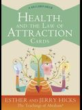 Health, and the Law of Attraction Cards: A 60-Card Deck, Plus Dear Friends Card