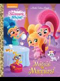 Magical Manners! (Shimmer and Shine) (Little Golden Book)