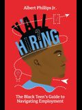 Y'all Hiring? The Black Teen's Guide to Navigating Employment