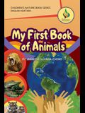 My First Book of Animals (English Only Edition)