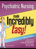 Psychiatric Nursing Made Incredibly Easy!