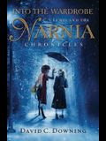 Into the Wardrobe: C.S.Lewis and the Narnia Chronicles