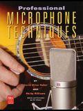 Professional Microphone Techniques (Mix Pro Audio)