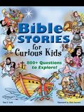 Bible Stories for Curious Kids: 800+ Questions to Explore!