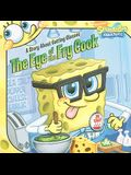 The Eye of the Fry Cook: A Story about Getting Glasses