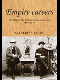 Empire Careers CB: Working for the Chinese Customs Service, 18541949