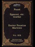Faust, Part I, Egmont & Hermann, Dorothea, Dr. Faustus: The Five Foot Shelf of Classics, Vol. XIX (in 51 Volumes)
