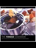 The Fondue Cookbook [With Paper with Flaps]