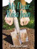 My Dear Rosa Jean