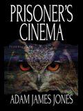 Prisoner's Cinema