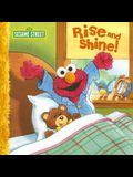 Rise and Shine! (Sesame Street (Dalmatian Press))