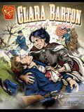 Clara Barton: Angel of the Battlefield
