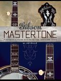 Gibson Mastertone: Flathead 5-String Banjos of the 1930's and 1940's