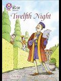 Collins Big Cat -- Twelfth Night: Band 17/Diamond
