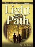 Light for Your Path: Stories with Scriptures: Devotionals for Young Readers