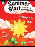 Summer Blast: Getting Ready for Kindergarten